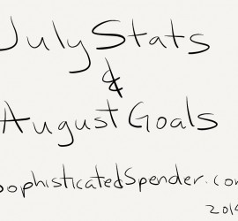 sophisticated spender july stats and august goals